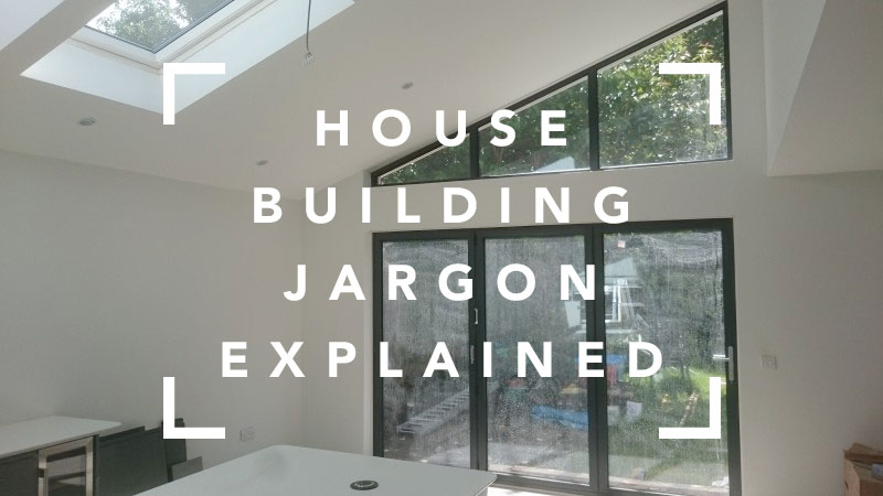 house-building-jargon-explained